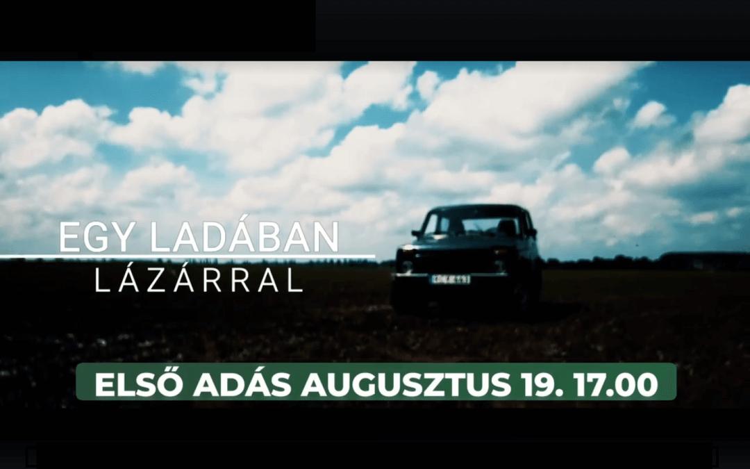 Egy Ladában Lázárral – 1. rész